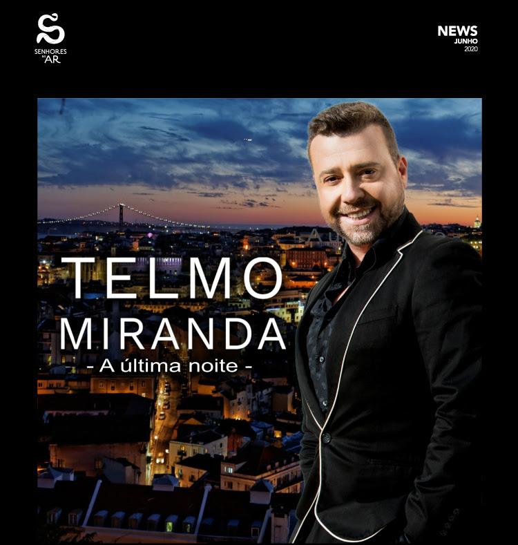 Telmo-Miranda-–-A-última-noite FOTO-GALERIA