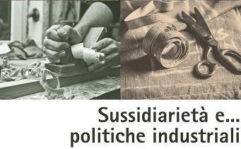 SUSSIDIARIETA E POLITICHE INDUSTRIALI