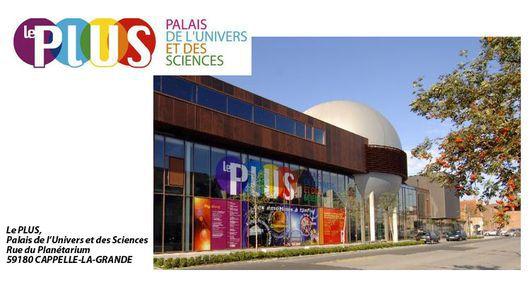 Le PLUS Palais de lUnivers et des Sciences