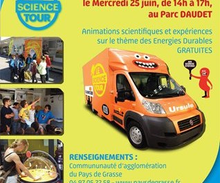 Le Science Tour fait une escale ludo educative et scientifique  au Pays de Grasse
