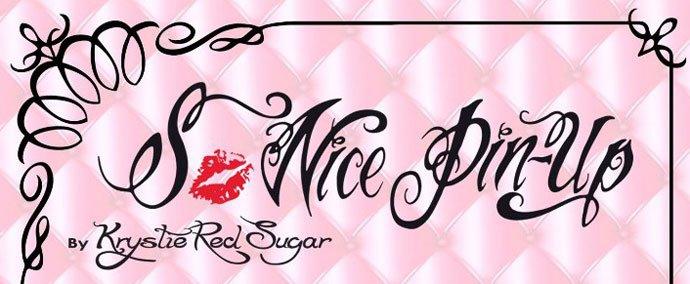 So Nice Pin-Up by Krystie Red Sugar