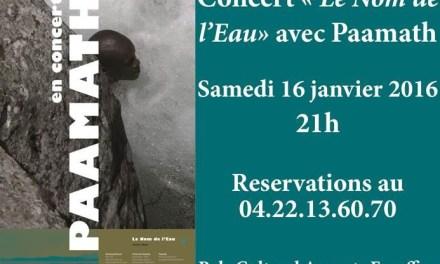 """Concert évenement """"Le Nom de l'Eau"""" de Paamath"""