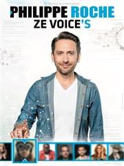 Philippe Roche dans Ze Voice's