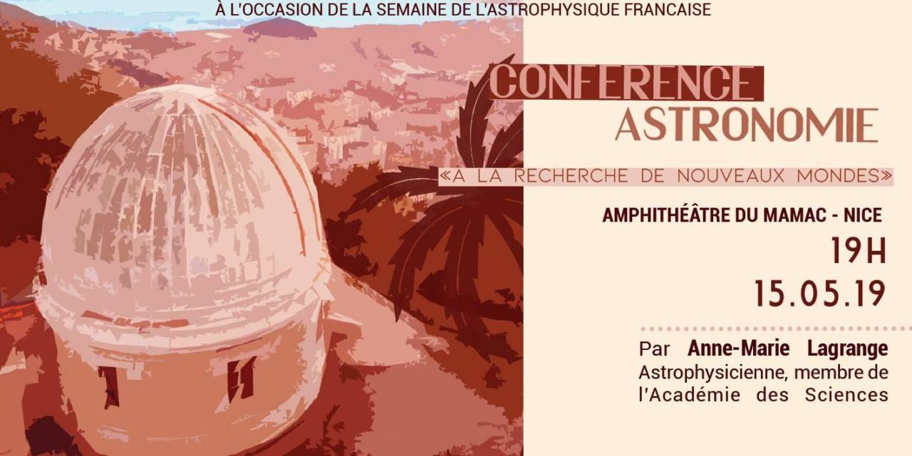 """Conférence grand public: """"A la recherche de nouveaux mondes"""" à Nice"""
