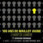 """Exposition """"100 ans de maillot jaune. L'habit de lumière"""" à NICE"""