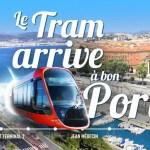 Le Tram arrive à bon Port
