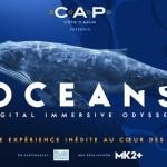 OCEANS : L'ODYSSÉE DIGITALE ET IMMERSIVE