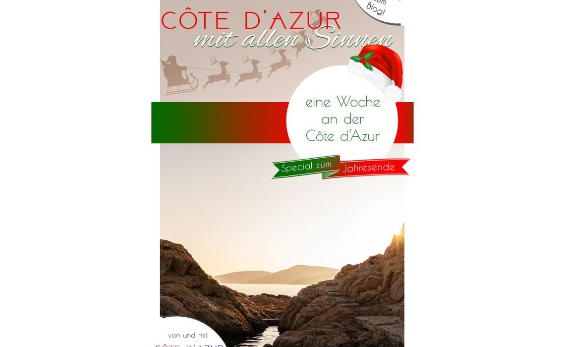 Finde hier Tipps für Deinen entspannten Urlaub in der Weihnachtszeit an der französischen Riviera