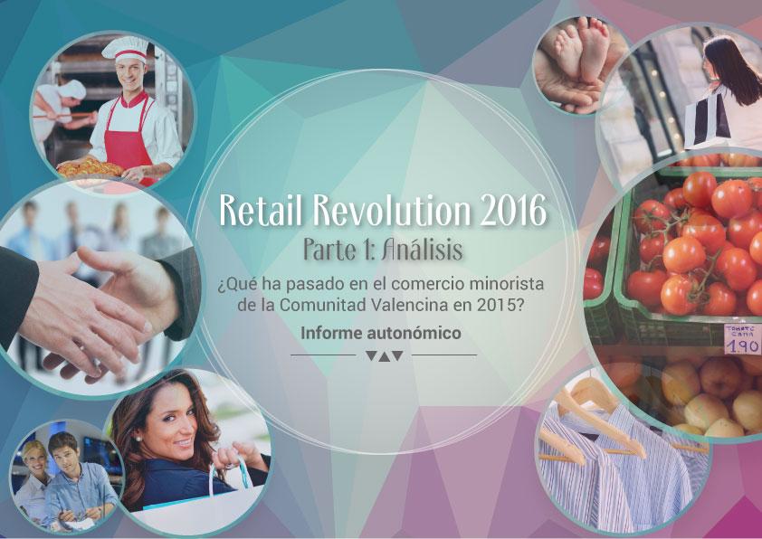 Retail Revolution 2016. Parte 1: Análisis Comunidad Valenciana