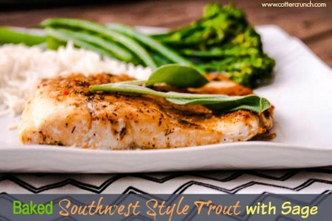 Southwest Sage Trout (baked)