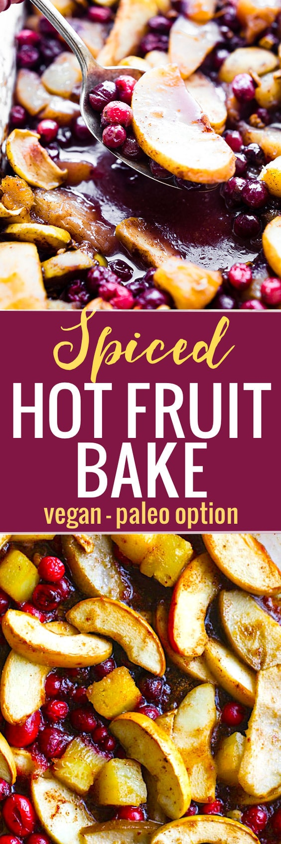 Easy Spiced Hot Fruit Bake! A delicious and healthy holiday breakfast bake! This gluten free spiced hot fruit bake also makes for a great topping for waffles, pancakes, oatmeal, or by simply by itself! A nutritious dish to add to your Christmas or New Year's Brunch! Vegan friendly