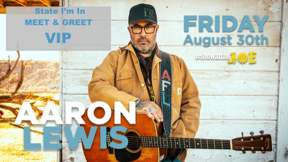 Aaron Lewis – State I'm In Meet & Greet VIP Package