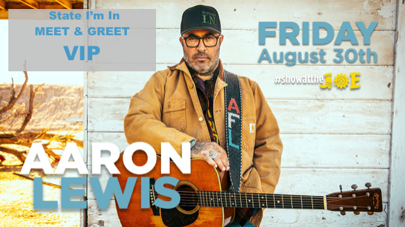 Aaron Lewis – State I'm In Meet & Greet VIP Package