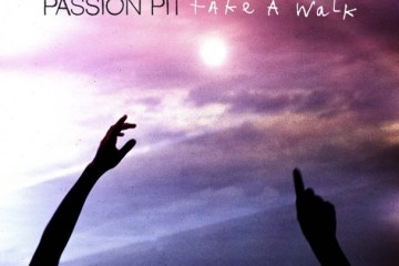 Passion-Pit-Take-A-Walk