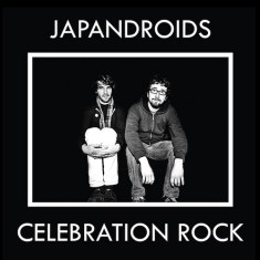 Japandroids – 'Celebration Rock'