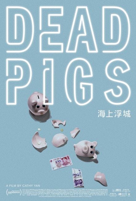 Dead Pigs di Cathy Yan