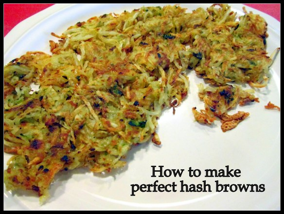 The perfect hash browns