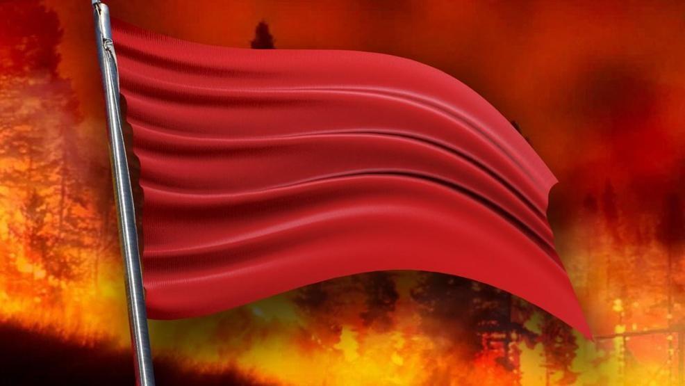 red flag fire alert_1559762298860.jpg.jpg