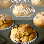 Pumpkin Chip Muffins with Flax Seed | Country Girl Gourmet