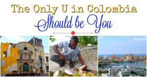 The Only U in Colombia Should be YOU!
