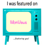 I was Featured on Mom Views!