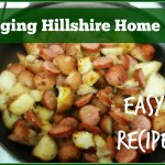 Bringing Hillshire Home – Easy Sausage and Potatoes Recipe!