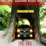 2014 EPIC Summer Road Trip: Part 5 – The End of the Road