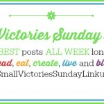 Small Victories Sunday Linkup Party