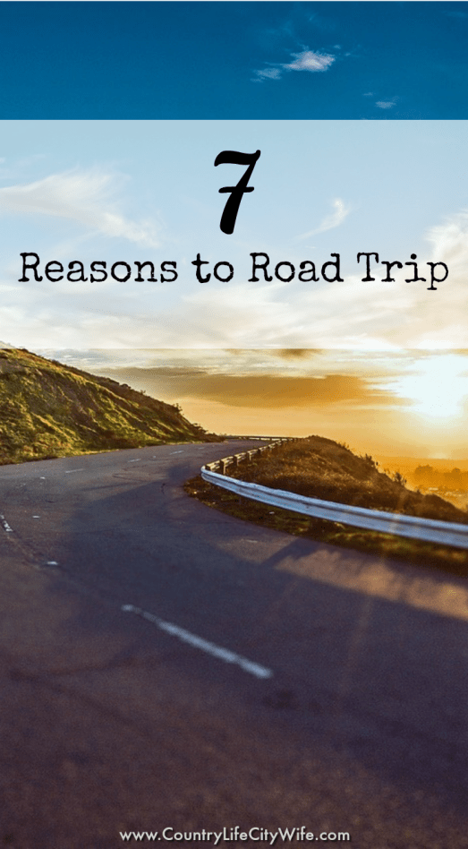Reasons to Road Trip