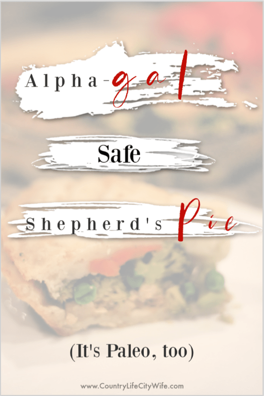 Alpha gal safe shepherds pie