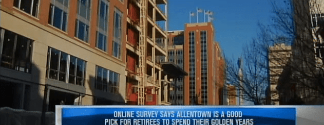Allentown, PA popular for retirement.