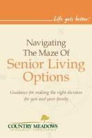 Navigating the Maze of Senior Living Options