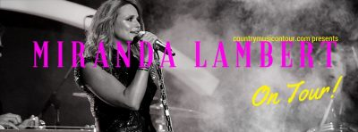 Miranda Lambert Tickets on Country Music On Tour, your home for country concerts!