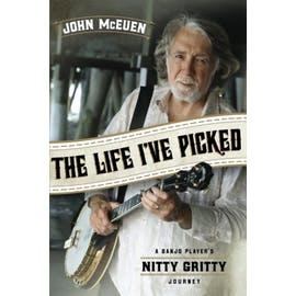 The Life I've Picked: John McEuen