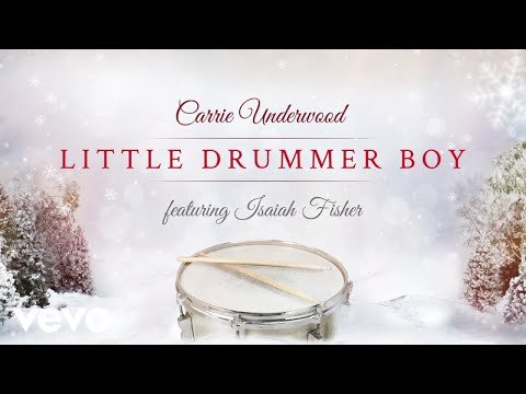 Carrie Underwood - Little Drummer Boy (Audio) ft. Isaiah Fisher » Country Music Playlist