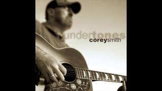 Corey Smith – Slowly Thumbnail