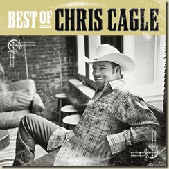 Chris Cagle - Best Of Cover Art (3)