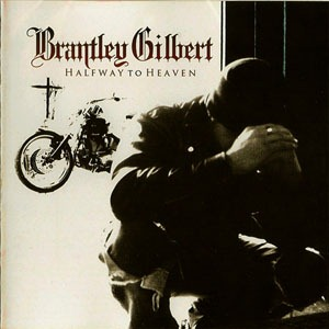 Brantley Gilbert CD Review and contest