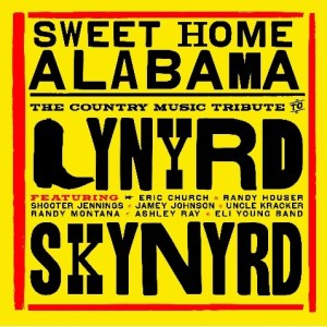 Sweet Home Alabama – The Country Music Tribute to Lynyrd Skynyrd available at Walmart July 20