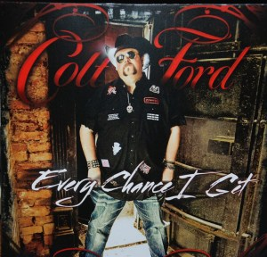 """Colt Ford, """"Every Chance I Get"""" hits stores May 3, 2011"""