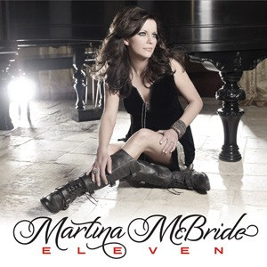 "Martina McBride will release ""Eleven"" on Oct. 11, 2011"
