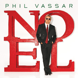 "CD Review: Phil Vassar's new holiday album–""Noel"""
