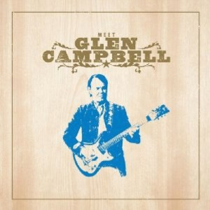 """Meet Glen Campbell"" expanded album, CD winner announced"