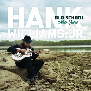 "Hank Williams Jr.'s ""Old School, New Rules"" is top selling independent album in the country"