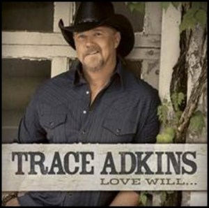 CD Review: Trace Adkins Love Will