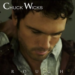 CD Review: Chuck Wicks, Rough