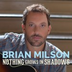 Brian Milsap new music video premiered at Countryweekly.com