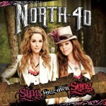 North 40 to release debut album Sing Your Own Song, Jan. 28, 2014