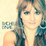 Rachele Lynae self-titled debut album set to release April 22, 2014