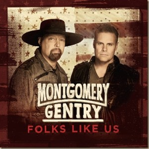 New album from Montgomery Gentry, Folks LIke Us, generates rave reviews